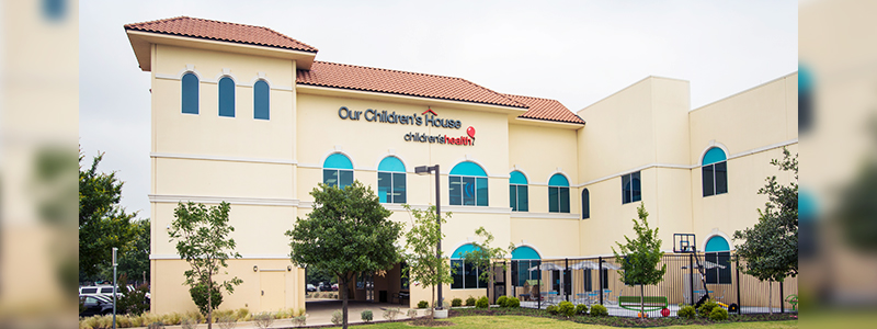 Our Children's House Dallas - Children's Health